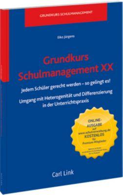 Grundkurs Schulmanagement XX - Eiko Jürgens |