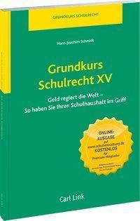 Grundkurs Schulrecht XV - Hans-Joachim Schmidt |