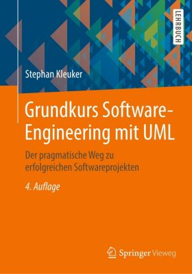 Grundkurs Software-Engineering mit UML, Stephan Kleuker