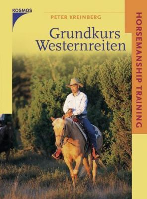 Grundkurs Westernreiten, Peter Kreinberg