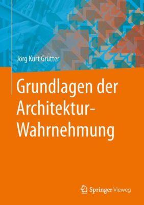 Grundlagen der architektur wahrnehmung buch portofrei for Grundlagen der tragwerkslehre