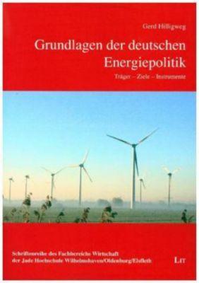 Grundlagen der deutschen Energiepolitik, Gerd Hilligweg