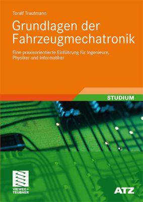 Grundlagen der Fahrzeugmechatronik, Toralf Trautmann