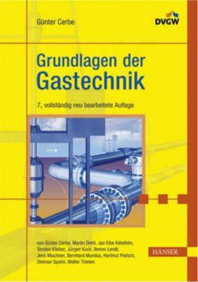 Grundlagen der gastechnik buch portofrei bei for Grundlagen der tragwerksplanung