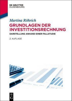 Grundlagen der Investitionsrechnung, Martina Röhrich