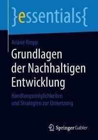 Grundlagen der Nachhaltigen Entwicklung, Ariane Kropp