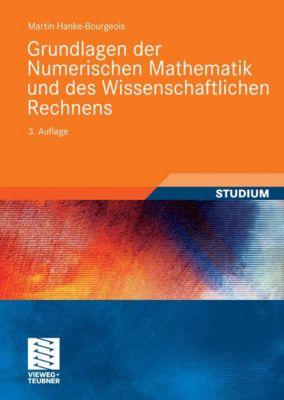 Grundlagen der Numerischen Mathematik und des Wissenschaftlichen Rechnens, Martin Hanke-Bourgeois