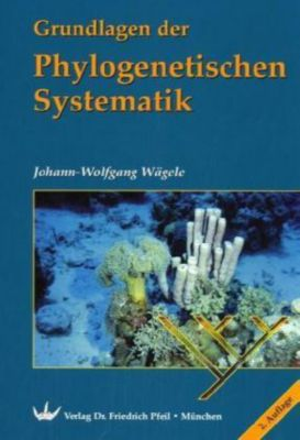 Grundlagen der phylogenetischen systematik buch portofrei for Grundlagen der tragwerklehre 1