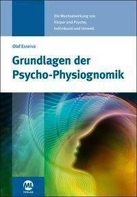 Grundlagen der Psycho-Physiognomik - Olaf Esseiva |