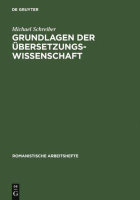 Grundlagen der Übersetzungswissenschaft, Michael Schreiber