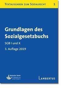 Grundlagen des Sozialgesetzbuchs. SGB I und X - Stand 1.1.2019 -  pdf epub
