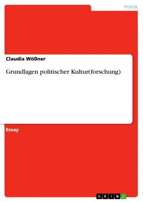Grundlagen politischer Kultur(forschung), Claudia Wößner