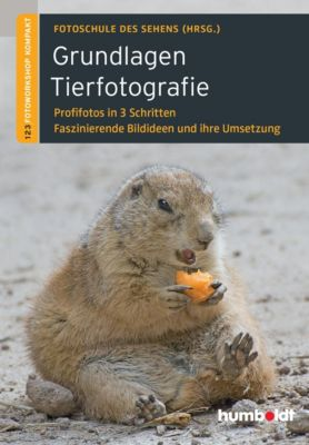 Grundlagen Tierfotografie, Martina Walther-Uhl, Peter Uhl