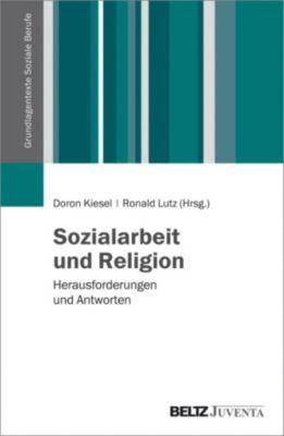 Grundlagentexte Soziale Berufe: Sozialarbeit und Religion