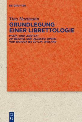 Grundlegung einer Librettologie, Tina Hartmann