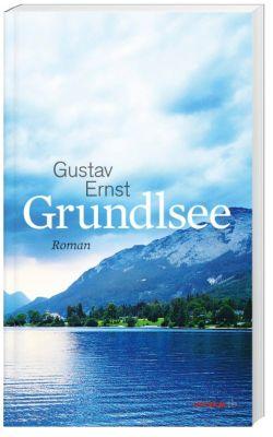 Grundlsee - Gustav Ernst pdf epub
