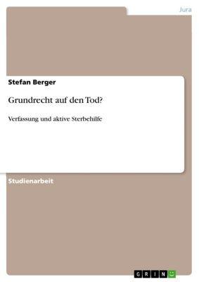 Grundrecht auf den Tod?, Stefan Berger
