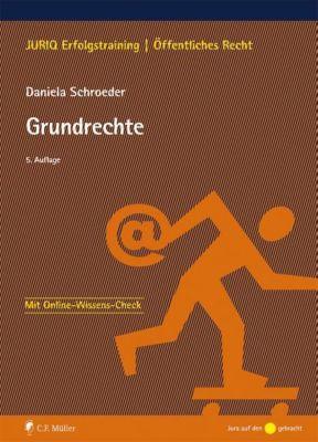 Grundrechte - Daniela Schroeder |