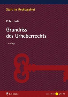 Grundriss des Urheberrechts, Peter Lutz