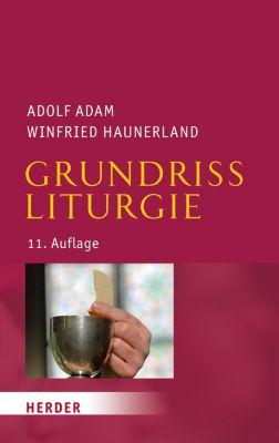 Grundriss Liturgie, Adolf Adam, Prof. Winfried Haunerland