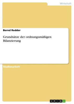 Grundsätze der ordnungsmäßigen Bilanzierung, Bernd Redder