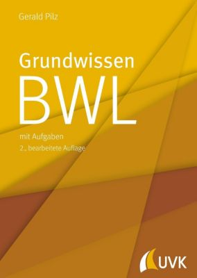 Grundwissen BWL, Gerald Pilz