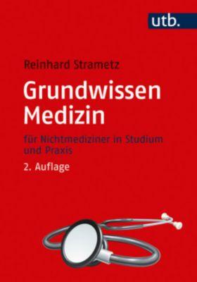 Grundwissen Medizin, Reinhard Strametz