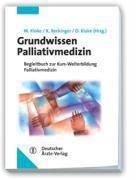 Grundwissen Palliativmedizin