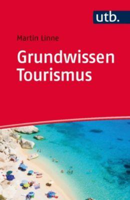 Grundwissen Tourismus, Martin Linne