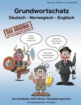Grundwortschatz Deutsch - Norwegisch - Englisch - Sven Chr. Müller pdf epub