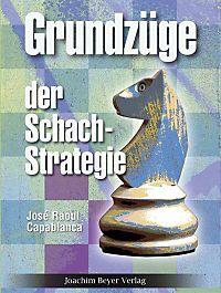 Chess fundamentals by jose capablanca