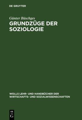 Grundzüge der Soziologie, Günter Büschges