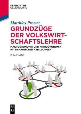 Grundzüge der Volkswirtschaftslehre, Matthias Premer