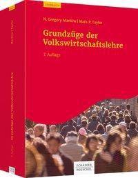 Grundzüge der Volkswirtschaftslehre, N. Gregory Mankiw, Mark P. Taylor