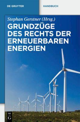 Grundzüge des Rechts der Erneuerbaren Energien