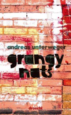 Grungy Nuts, Andreas Unterweger