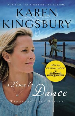 Grupo Nelson: A Time to Dance, Karen Kingsbury