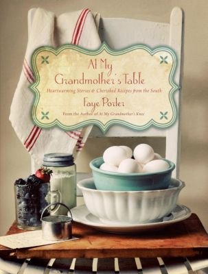 Grupo Nelson: At My Grandmother's Table, Faye Porter