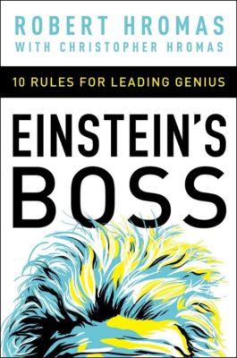Grupo Nelson: Einstein's Boss, Robert Hromas, Christpher Hromas