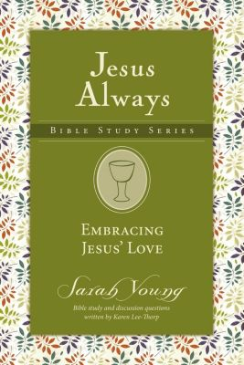 Grupo Nelson: Embracing Jesus' Love, Sarah Young