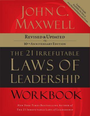 Grupo Nelson: The 21 Irrefutable Laws of Leadership Workbook, John C. Maxwell