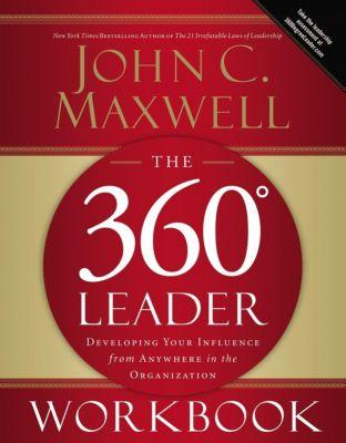 Grupo Nelson: The 360 Degree Leader Workbook, John C. Maxwell