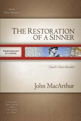 Grupo Nelson: The Restoration of a Sinner, John F. MacArthur