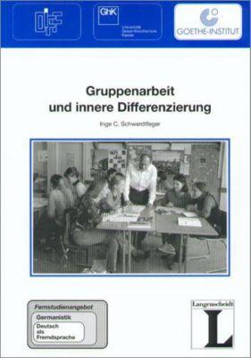Gruppenarbeit und innere Differenzierung, Inge Chr. Schwerdtfeger