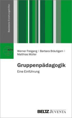 Gruppenpädagogik, Werner Freigang, Barbara Bräutigam, Matthias Müller