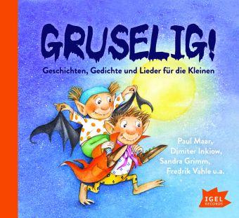 Gruselig, 1 Audio-CD, Paul Maar, Dimiter Inkiow, Sandra Grimm, Fredrik Vahle