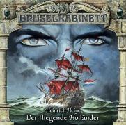 Gruselkabinett Band 22: Der fliegende Holländer (1 Audio-CD), Heinrich Heine