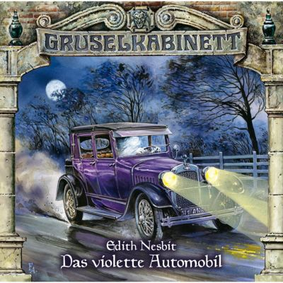 Gruselkabinett: Gruselkabinett, Folge 59: Das violette Automobil, Edith Nesbit