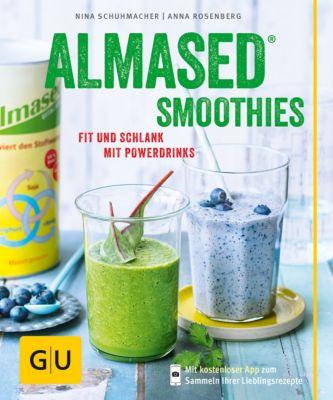 GU Diät&Gesundheit: Almased-Smoothies, Anna Rosenberg, Nina Schuhmacher