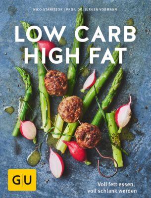 GU Diät&Gesundheit: Low Carb High Fat, Jürgen Vormann, Nico Stanitzok